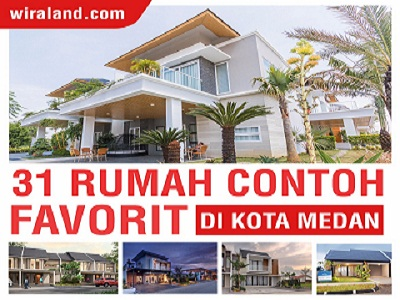 Hebat Ada Parade 31 Unit Rumah Contoh Di Medan